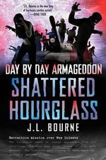 Shattered Hourglass - J. L. Bourne (ISBN 9781451628814)
