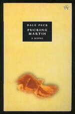 Fucking Martin - Dale Peck (ISBN 9780701156732)