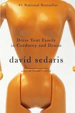Dress Your Family In Corduroy And Denim - David Sedaris (ISBN 9780316010795)