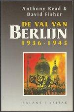 De val van Berlijn - Anthony Read, David Fisher, Bab Westerveld (ISBN 9789050182041)