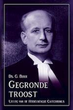 Gegronde troost - G. Boer, Ds. G. Boer (ISBN 9789087180591)