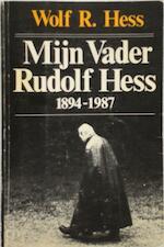 Mijn vader Rudolf Hess