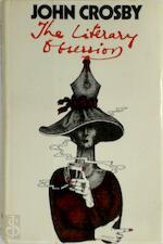 The Literary Obsession - John Crosby (ISBN 0718111028)