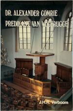 Dr.Alexander Comrie predikant van Woubrugge - Verboom (ISBN 9789033601897)