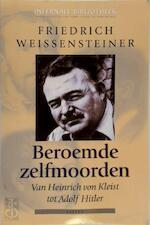 Beroemde zelfmoorden - Friedrich Weissensteiner (ISBN 9789059113060)