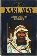 In het land van de Mahdi - Karl Friedrich May (ISBN 9789067903509)