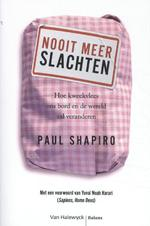 Nooit meer slachten - Paul Shapiro (ISBN 9789461319456)