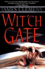 Wit'çh Gate - James Clemens (ISBN 9780345442444)