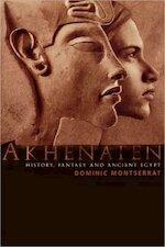 Akhenaten - Dominic Montserrat (ISBN 9780415301862)