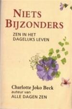 Niets bijzonders - Charlotte Joko Beck, S. Smith, J. Moonen (ISBN 9789063500641)