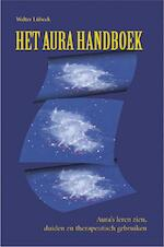 Het aura handboek - Walter Lubeck, Piet Hein Geurink (ISBN 9789063782511)