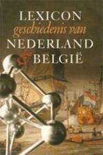 Lexicon geschiedenis van Nederland & België - L. Mulder, Jan Brouwers (ISBN 9789021523576)
