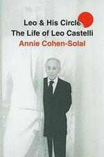 Leo and His Circle - Annie Cohen-solal (ISBN 9781400044276)