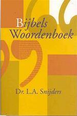 Bijbels woordenboek - L.A. Snijders (ISBN 9789085070238)