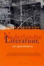 Nederlandse literatuur, een geschiedenis