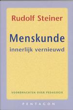Menskunde innerlijk vernieuwd - Rudolf Steiner (ISBN 9789072052193)