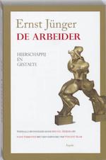 De Arbeider - Ernst Jünger (ISBN 9789059117761)