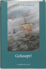 Gekaapt ! - Thea Beckman (ISBN 9789056376932)