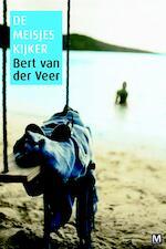 De Meisjeskijker - Bert van der Veer (ISBN 9789460680083)