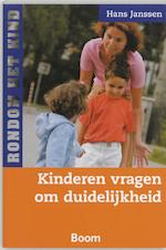 Kinderen vragen om duidelijkheid - H. Janssen, Hans Janssen (ISBN 9789085062479)