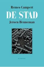 De stad - Remco Campert, Jeroen Henneman (ISBN 9789076174334)
