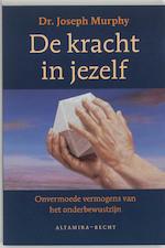 De kracht in jezelf - Joseph Murphy (ISBN 9789023006732)