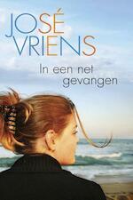 In een net gevangen - José Vriens (ISBN 9789401900782)