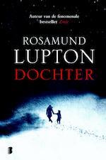 Dochter - Rosamund Lupton (ISBN 9789022573938)