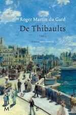 De thibaults - Roger Martin du Gard, Rogier Martin du Gard (ISBN 9789029088770)