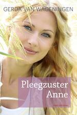 Pleegzuster Anne - Gerda van Wageningen (ISBN 9789020534160)