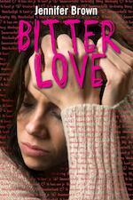 Bitter love - Jennifer Brown (ISBN 9789026606748)
