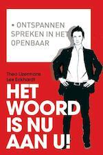 Het woord is nu aan u! - Theo IJzermans (ISBN 9789058716835)