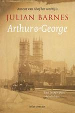 Arthur en George - Julian Barnes (ISBN 9789020413601)