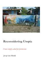Reconsidering Utopia - Joop van Hezik (ISBN 9789490665166)