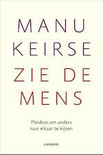 Zie de mens - Manu Keirse (ISBN 9789401419338)