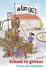 De Kon-Tiki's: School in gevaar - Vivian den Hollander (ISBN 9789021674278)