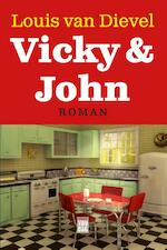 Vicky en John - Louis van Dievel (ISBN 9789460012891)