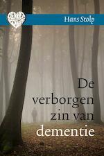 De verborgen zin van dementie - Hans Stolp (ISBN 9789020211467)