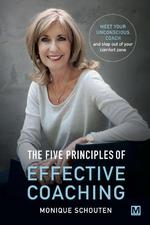 The five principes of effective coaching - Monique Schouten (ISBN 9789463090001)