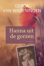 Hanna uit de Gorzen - Gerda van Wageningen (ISBN 9789020534443)