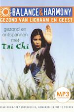 Gezond en ontspannen met Tai Chi - Aliza Thomas (ISBN 9789461493552)