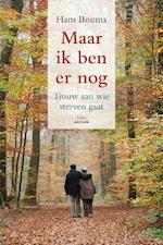 Maar ik ben er nog - Hans Bouma (ISBN 9789079956159)