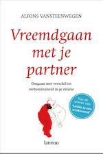 Vreemdgaan met je partner - Alfonds Vansteenwegen, Alfons Vansteenwegen (ISBN 9789020984514)