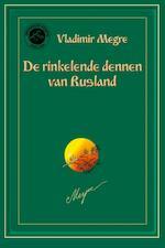 De rinkelende dennen van Rusland - Vladimir Megre (ISBN 9789077463246)
