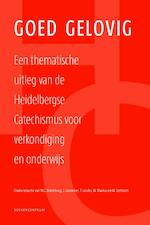 Goed gelovig - M.C. Batenburg, J. Groenleer, T. Jacobs, W. Markus (ISBN 9789023928416)