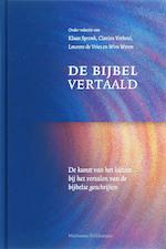 De Bijbel vertaald