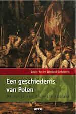 Een geschiedenis van Polen - Louis Vos, Idesbald Goddeeris (ISBN 9789033480669)
