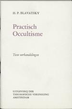 Praktisch occultisme - H.P. Blavatsky (ISBN 9789061750048)