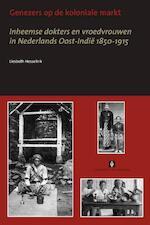 Genezers op de koloniale markt - E.Q. Hesselink (ISBN 9789056295639)
