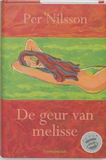 De geur van melisse - P. Nilsson (ISBN 9789056371500)